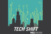 WBEZ Tech Shift