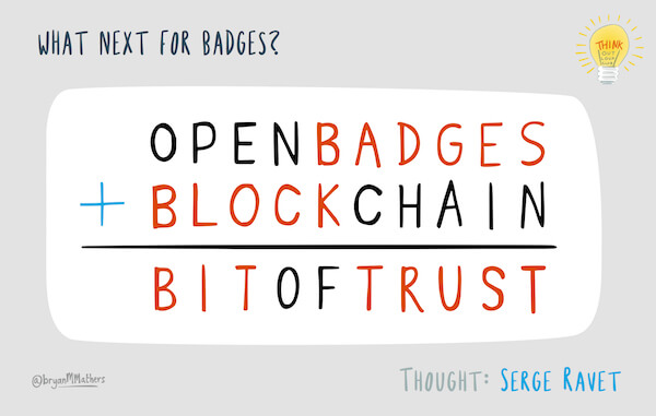 open badges plus blockchain equals bit of trust