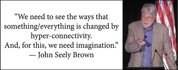 John Seely Brown quote