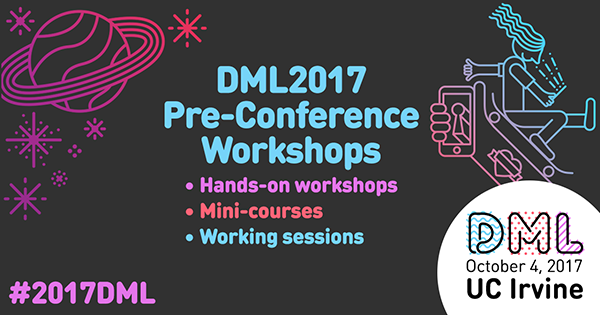 DML 2017 Pre-conference  workshops Graphic