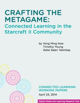 Crafting the Metagame: Connected Learning in the Starcraft II Community