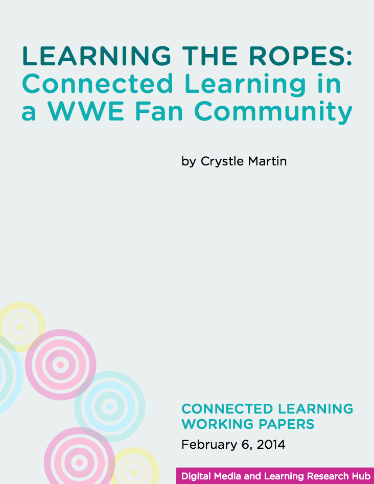 Learning the Ropes: Connected Learning in a WWE Fan Community Cover Page