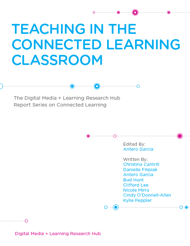 Teaching in the Connected Learning Classroom cover page