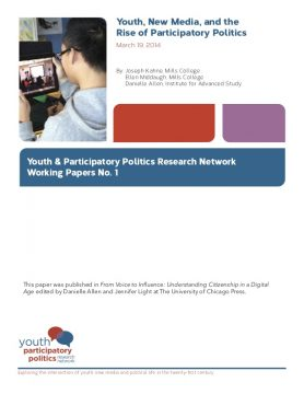 Youth, New Media, and the Rise of Participatory Politics