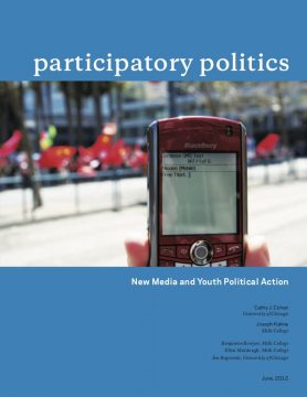 Participatory Politics: New Media and Youth Political Action