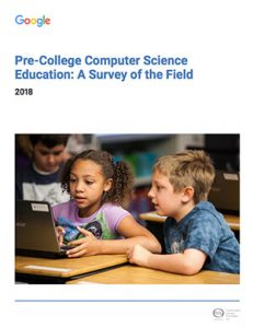 Cover of Pre-College Computer Science Education: A Survey of the Field by Google