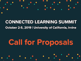 Connected Learning Summit 2019 call for proposals graphic