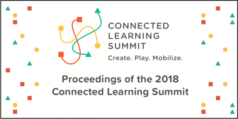Connected Learning Summit 2018 Proceedings Image Cover