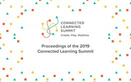 Connected Learning Summit 2019 Proceedings graphic