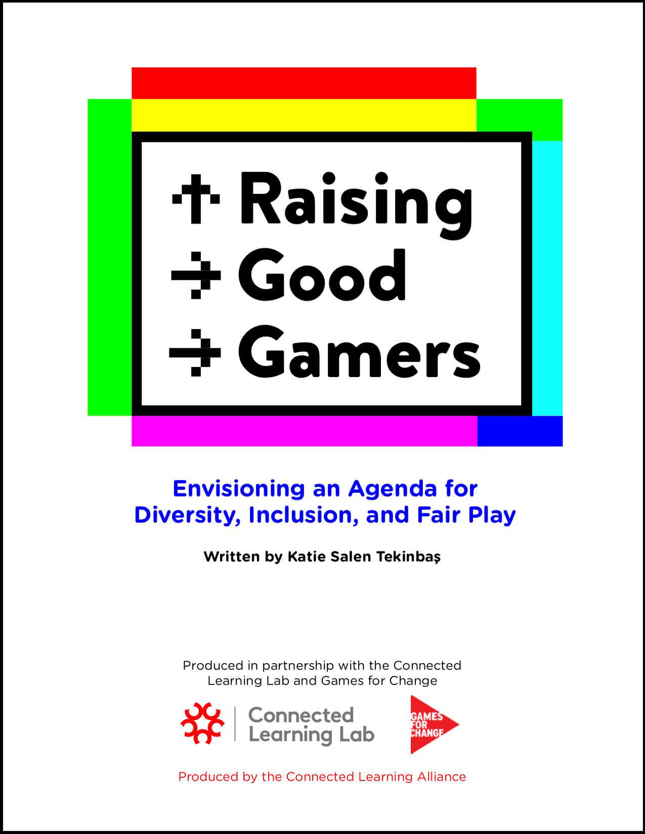 Raising Good Gamers report cover