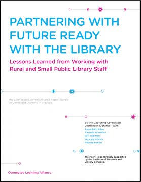 Partnering with Future Ready with the Library: Lessons Learned from Working with Rural and Small Public Library Staff