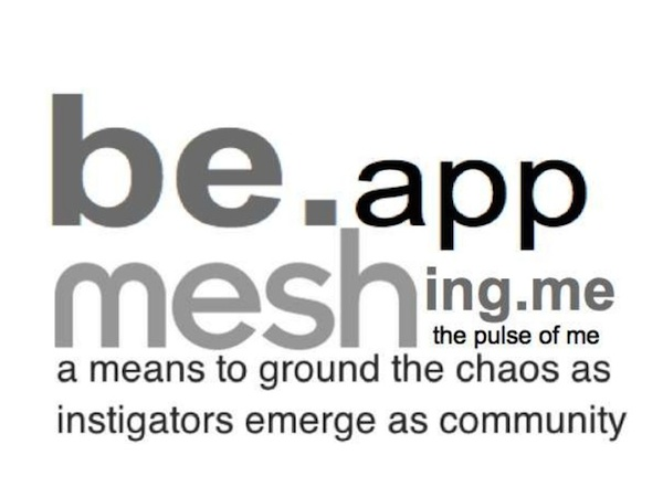 be app meshing me a means to ground chaos as instigators emerge as community graphic